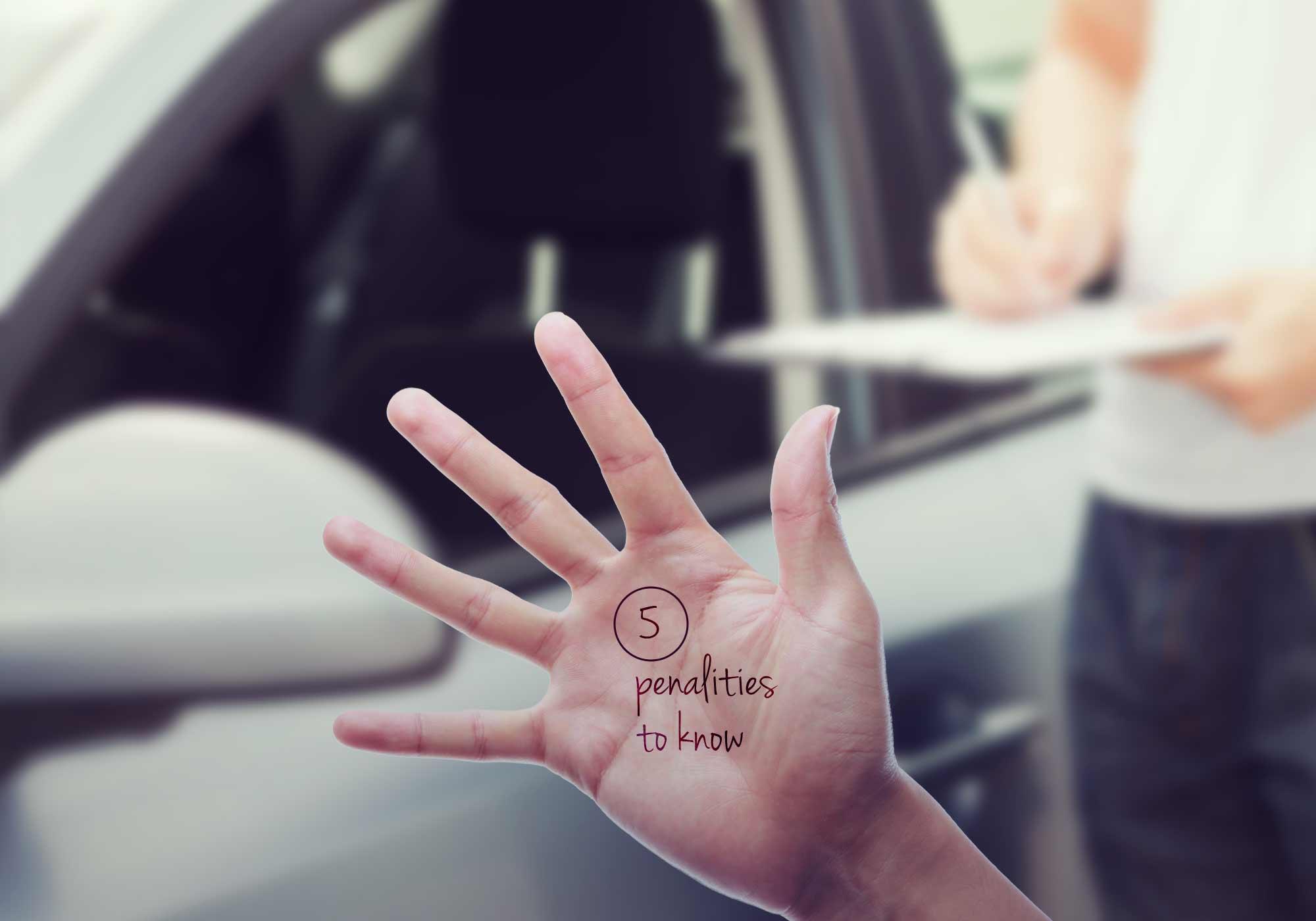 Five driving penalties